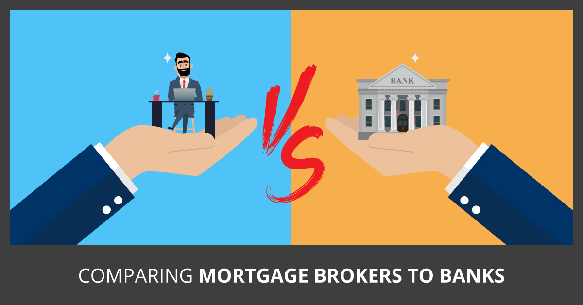Comparing Mortgage Broker to Banks