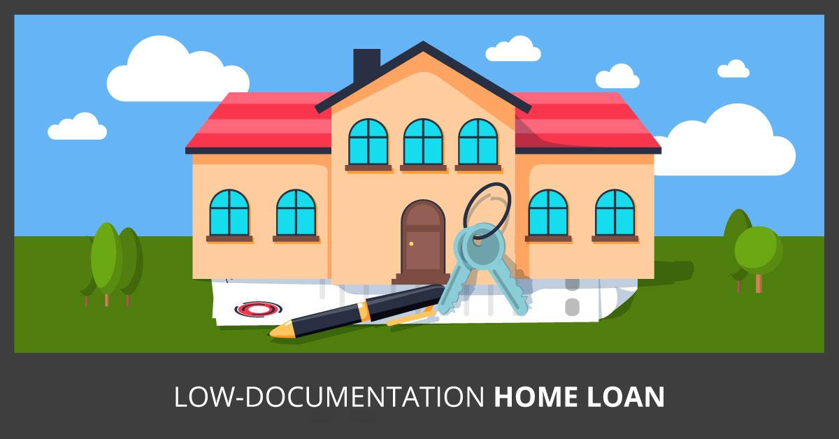 Low-documentation Home Loan